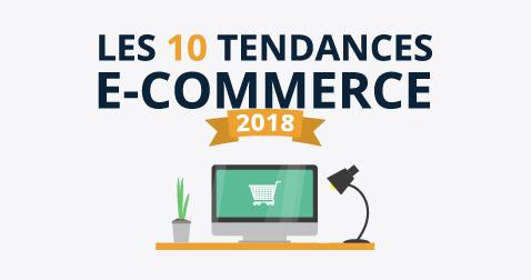 Infographie 10 tendances e-commerce